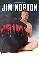 Jim Norton: Monster Rain movie poster (2007) picture MOV_fd8f4683