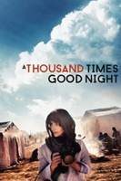 A Thousand Times Good Night movie poster (2013) picture MOV_fd9b7913