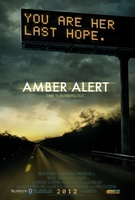 Amber Alert movie poster (2012) picture MOV_fdf66102