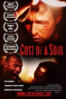 Cost of a Soul movie poster (2010) picture MOV_fe0e7c1a