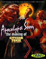Apocalypse Soon: The Making of 'Citizen Toxie' movie poster (2002) picture MOV_fea61be6