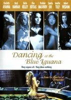 Dancing at the Blue Iguana movie poster (2000) picture MOV_fedd7152