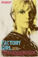 Factory Girl movie poster (2006) picture MOV_fee05e55