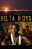 Delta Boys movie poster (2012) picture MOV_ff655d0e