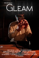 Gleam movie poster (2013) picture MOV_ff77c7a9