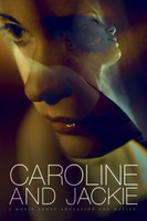 Caroline and Jackie movie poster (2013) picture MOV_fjzt2zh7
