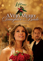 A Very Merry Daughter of the Bride movie poster (2008) picture MOV_fs3i54ad