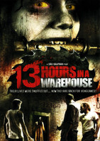 13 Hours in a Warehouse movie poster (2008) picture MOV_nrlgfhse