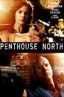 Penthouse North movie poster (2013) picture MOV_pdszs3q4