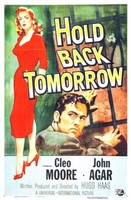 Hold Back Tomorrow movie poster (1955) picture MOV_svt9vqdl