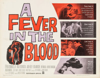 A Fever in the Blood movie poster (1961) picture MOV_w74sl234