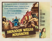 Dragoon Wells Massacre movie poster (1957) picture MOV_ywxant8j