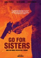 Go for Sisters movie poster (2013) picture MOV_zd8m4kzy